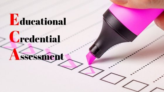 What is the Educational Credential Assessment (ECA)?