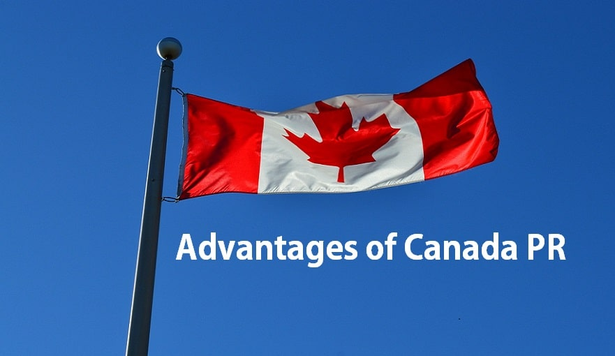 advantages of PR in Canada